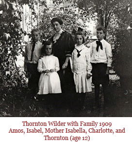 Thornton Wilder with Family 1909