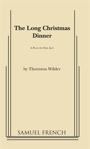 The Long Christmas Dinner Acting Edition Cover