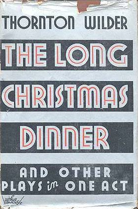 Long Christmas Dinner and One Acts Old Cover